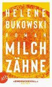 Cover-Bild zu Milchzähne von Bukowski, Helene