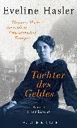 Cover-Bild zu Tochter des Geldes (eBook) von Hasler, Eveline