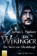Cover-Bild zu Die Wikinger - Der Verrat von Glendalough von Nelson, James L.
