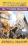Cover-Bild zu All the Brave Fellows von Nelson, James L.