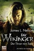 Cover-Bild zu Die Wikinger - Der Thron von Tara von Nelson, James L.