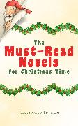 Cover-Bild zu The Must-Read Novels for Christmas Time (Illustrated Edition) (eBook) von MacDonald, George