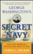 Cover-Bild zu George Washington's Secret Navy (eBook) von Nelson, James L.