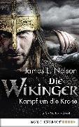 Cover-Bild zu Die Wikinger - Kampf um die Krone (eBook) von Nelson, James L.