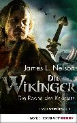 Cover-Bild zu Die Wikinger - Die Rache des Kriegers (eBook) von Nelson, James L.