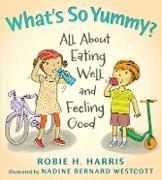 Cover-Bild zu What's So Yummy? von Harris, Robie