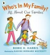 Cover-Bild zu Who's in My Family? von Harris, Robie H.