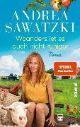 Cover-Bild zu Woanders ist es auch nicht ruhiger (eBook) von Sawatzki, Andrea