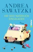 Cover-Bild zu Ihr seid natürlich eingeladen (eBook) von Sawatzki, Andrea