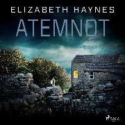 Cover-Bild zu Atemnot: Thriller (DCI Lou Smith 1) (Audio Download) von Haynes, Elizabeth