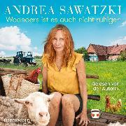 Cover-Bild zu Woanders ist es auch nicht ruhiger (Die Bundschuhs 5) (Audio Download) von Sawatzki, Andrea