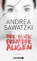 Cover-Bild zu Der Blick fremder Augen (eBook) von Sawatzki, Andrea