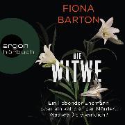 Cover-Bild zu Die Witwe (Ungekürzte Lesung) (Audio Download) von Barton, Fiona