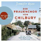 Cover-Bild zu Der Frauenchor von Chilbury (Autorisierte Lesefassung) (Audio Download) von Ryan, Jennifer