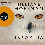 Cover-Bild zu Insomnia (Ungekürzte Lesung) (Audio Download) von Hoffman, Jilliane
