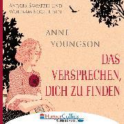 Cover-Bild zu Das Versprechen, dich zu finden (Ungekürzt) (Audio Download) von Youngson, Anne