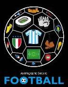Cover-Bild zu An Infographic Guide to Football von Pettman, Kevin