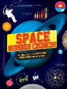 Cover-Bild zu Space Number Crunch: The Figures, Facts, and Out of This World STATS You Need to Know von Pettman, Kevin