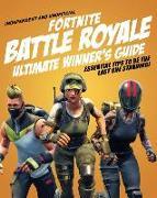 Cover-Bild zu Fortnite Battle Royale Ultimate Winner's Guide von Pettman, Kevin