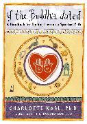 Cover-Bild zu If the Buddha Dated: A Handbook for Finding Love on a Spiritual Path von Kasl, Charlotte