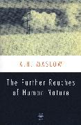 Cover-Bild zu The Farther Reaches of Human Nature von Maslow, Abraham H.