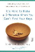 Cover-Bild zu It's Hard to Make a Difference When You Can't Find Your Keys von Paul, Marilyn Byfield