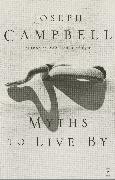 Cover-Bild zu Myths to Live By von Campbell, Joseph