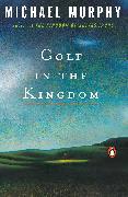 Cover-Bild zu Golf in the Kingdom von Murphy, Michael