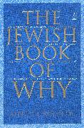 Cover-Bild zu The Jewish Book of Why von Kolatch, Alfred J.