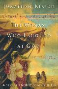 Cover-Bild zu The Woman Who Laughed at God (eBook) von Kirsch, Jonathan