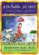 Cover-Bild zu If the Buddha Got Stuck von Kasl, Charlotte