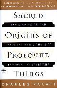 Cover-Bild zu Sacred Origins of Profound Things von Panati, Charles