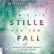 Cover-Bild zu Wie die Stille vor dem Fall. Zweites Buch - Chance-Reihe, (Ungekürzt) (Audio Download) von Cherry, Brittainy C.