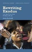 Cover-Bild zu Rewriting Exodus: American Futures from Du Bois to Obama von Hartnell, Anna