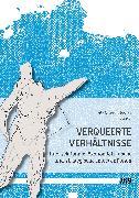 Cover-Bild zu Verqueerte Verhältnisse (eBook) von Lorenz, Renate (Beitr.)
