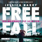 Cover-Bild zu Freefall - Die Wahrheit ist dein Tod (Audio Download) von Barry, Jessica