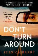 Cover-Bild zu Don't Turn Around von Barry, Jessica