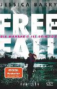 Cover-Bild zu Freefall - Die Wahrheit ist dein Tod (eBook) von Barry, Jessica