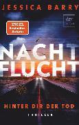 Cover-Bild zu Nachtflucht - Hinter dir der Tod (eBook) von Barry, Jessica