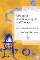 Cover-Bild zu Developing Adoption Support and Therapy von Luckock, Barry