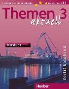 Cover-Bild zu Themen aktuell 3. Kursbuch von Perlmann-Balme, Michaela