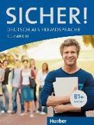 Cover-Bild zu Sicher! B1+. Kursbuch von Perlmann-Balme, Michaela
