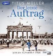 Cover-Bild zu Der letzte Auftrag von Müller, Titus