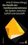 Cover-Bild zu Die Familie des Familienunternehmens von Simon, Fritz B (Hrsg.)