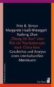 """Cover-Bild zu """"Zhong De Ban"""" oder: Wie die Psychotherapie nach China kam von Simon, Fritz B."""