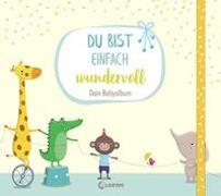 Cover-Bild zu Du bist einfach wundervoll - Dein Babyalbum von Reider, Katja