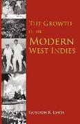 Cover-Bild zu The Growth of the Modern West Indies von Lewis, Gordon K.