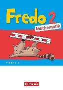 """Cover-Bild zu Fredo - Mathematik, Ausgabe A - 2021, 2. Schuljahr, Schülerbuch, Mit """"Das kann ich jetzt!""""-Heft und Kartonbeilagen von Balins, Mechtilde"""