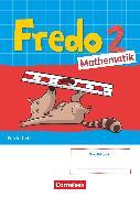 Cover-Bild zu Fredo - Mathematik, Ausgabe A - 2021, 2. Schuljahr, Förderheft mit interaktiven Übungen auf scook.de, Mit Stickerbogen von Balins, Mechtilde