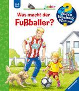 Cover-Bild zu Wieso? Weshalb? Warum? junior: Was macht der Fußballer? (Band 68) von Nieländer, Peter